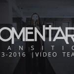Momentary VIDEOTEASER